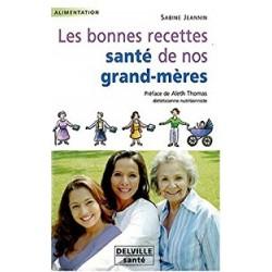 Bonnes recettes santé de nos grand-mères