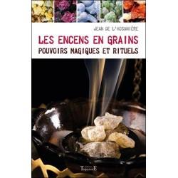 Les encens en grains - Pouvoirs magiques et rituels