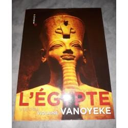 L'Égypte vue par Violaine Vanoyeke