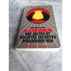 Livre occasion A la recherche des  sectes et sociétés secrètes