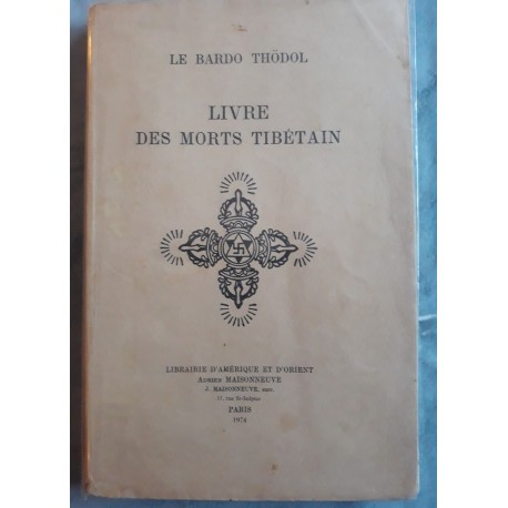 Le Bardo Thodol livre des morts Tibétain RARE 1974