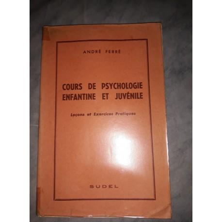 Cours De Psychologie Enfantine Et Juvenile A FERRE