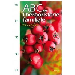 ABC de l'herboristerie familiale